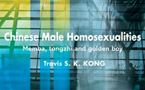 Chinese Male Homosexualities: Memba, Tongzhi and Golden Boy