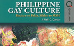 Book review: Philippine Gay Culture: Binabae to Bakla, Silahis to MSM