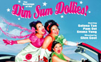 The Dim Sum Dollies are back for revenge from Aug 5