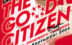 Dick Lee's <I>The Good Citizen</I>, Sep 8 - 12