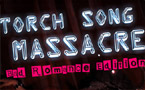 Torch Song Massacre: Bad Romance