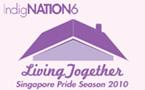 Indignation, Singapore Pride Season: 1-15 August 2010