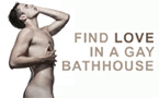 How to spot Mr Right in a gay bathhouse